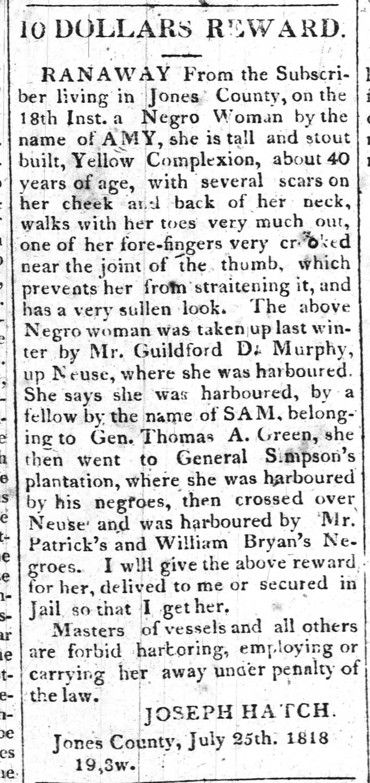 Joseph Hatch advertises runaway slave. Accuses the slaves of Craven County residentsWilliam Bryan, Guilford Murphey and a Mr. Patrick of harboring said runaway.