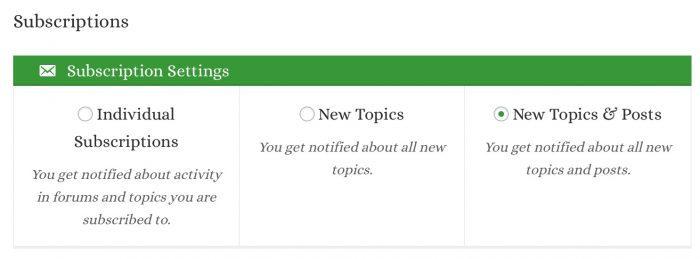 Subscribe to all forums and topics from the Subscriptions page.
